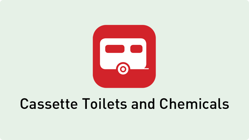 Touring Caravan Cassette Toilets and Chemicals
