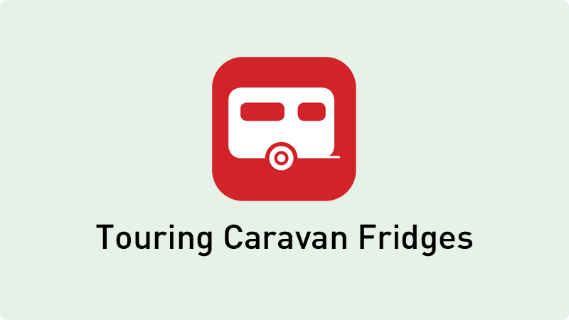 Touring Caravan Fridges