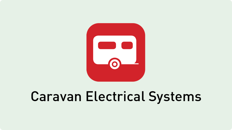 Touring Caravan Electrical Systems